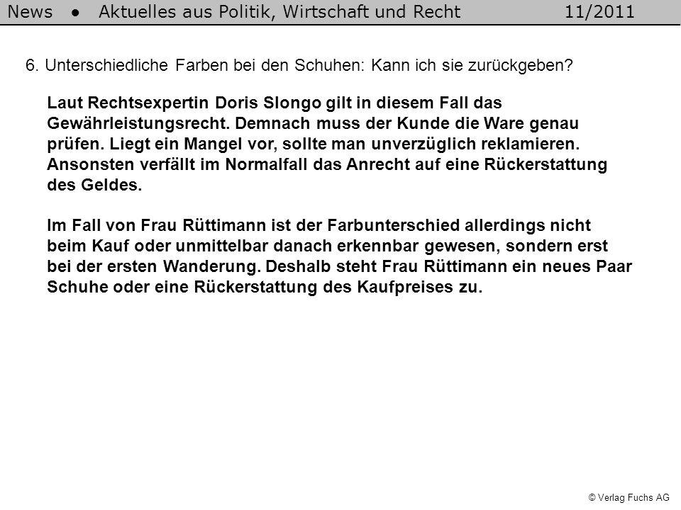 News Aktuelles aus Politik, Wirtschaft und Recht11/2011 © Verlag Fuchs AG Begriffe Antrag: Der Verkäufer nennt die Bedingungen, zu denen er sich verpflichtet, die Ware zu liefern.