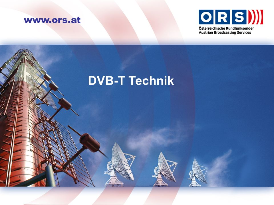 DVB-T Netzplanung SFN Single Frequency Network hohe Frequenzökonomie aufwendige Signalzubringung hohe Kosten (Leitung, Richtfunk) Vorteile durch Signal-Addition Vorteile beim Mobilempfang MFN Multi Frequency Network hoher Frequenzbedarf günstige Signalzubringung geringere Kosten Nachteile beim Mobilempfang K1 K4 K3 K4 K2 K6 K5K7 K5 K1 K6 K1 K5
