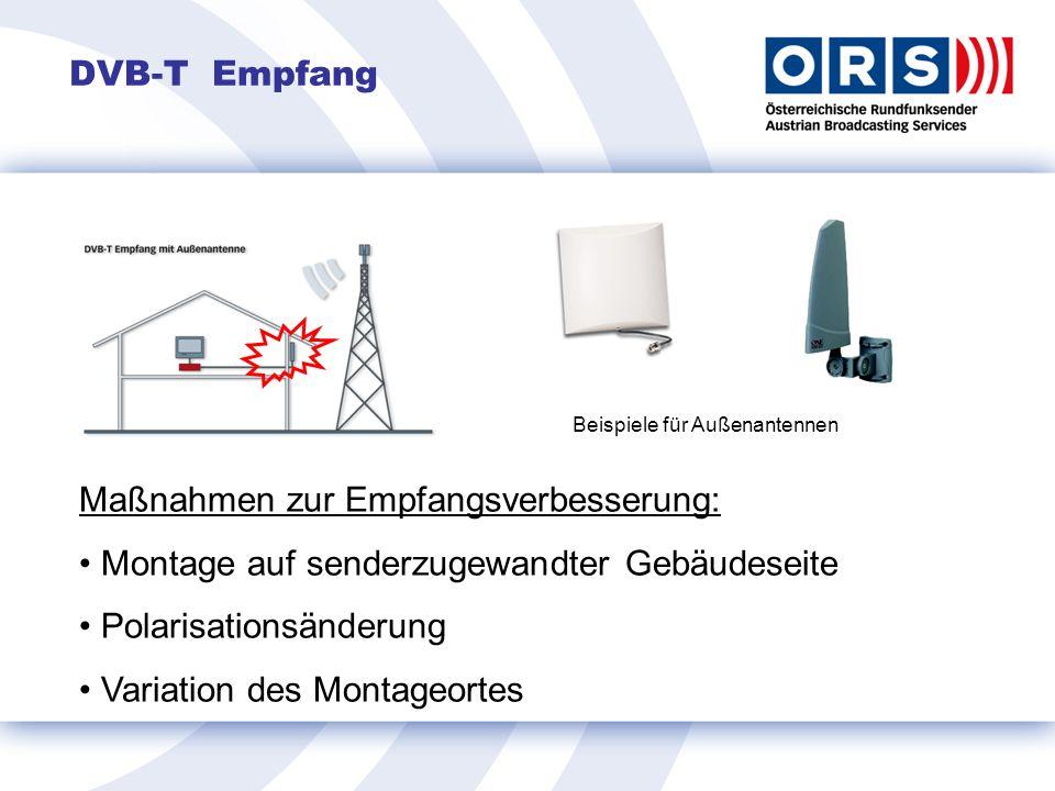 DVB-T Empfang Beispiele für Außenantennen Maßnahmen zur Empfangsverbesserung: Montage auf senderzugewandter Gebäudeseite Polarisationsänderung Variation des Montageortes