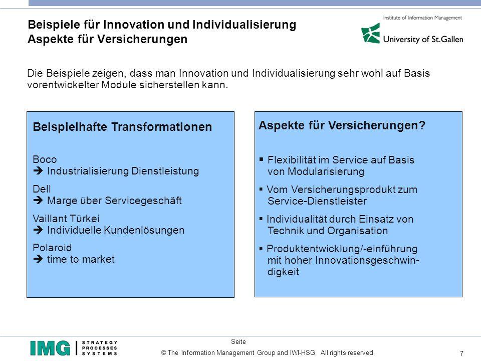 7 Seite © The Information Management Group and IWI-HSG. All rights reserved. Beispiele für Innovation und Individualisierung Aspekte für Versicherunge