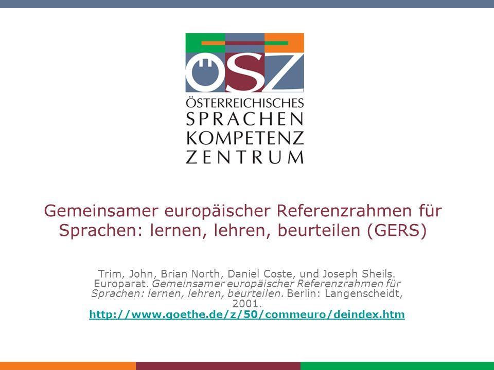 Einführung in den GERS/ Nezbeda Gemeinsamer europäischer Referenzrahmen für Sprachen: lernen, lehren, beurteilen (GERS) Trim, John, Brian North, Danie