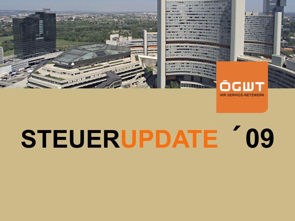 ÖGWT Klienten- und KollegenInfo STEUERUPDATE 2009 Kleinunternehmer Steuerbefreiung auch für Ausländer .