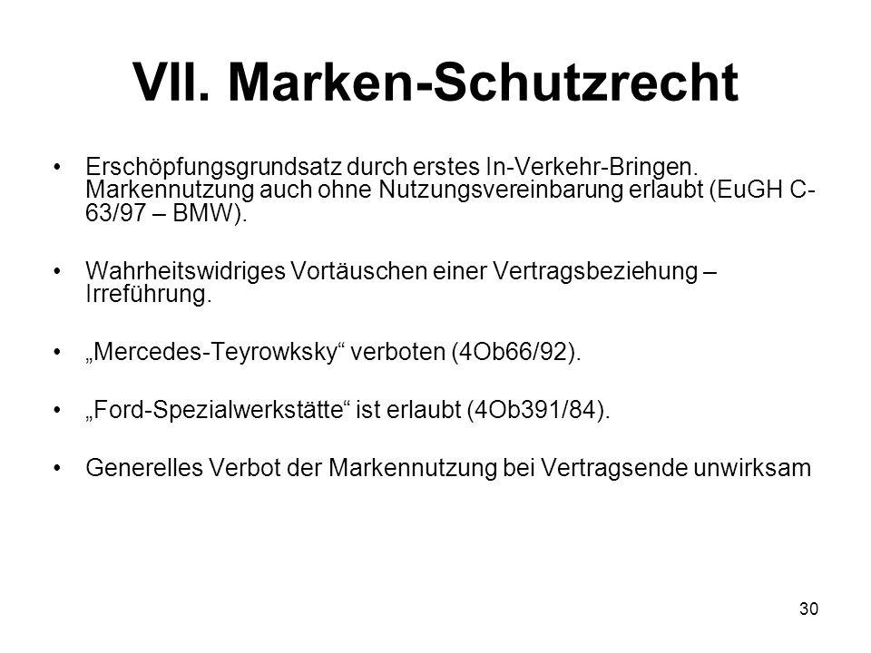 VII. Marken-Schutzrecht Erschöpfungsgrundsatz durch erstes In-Verkehr-Bringen. Markennutzung auch ohne Nutzungsvereinbarung erlaubt (EuGH C- 63/97 – B