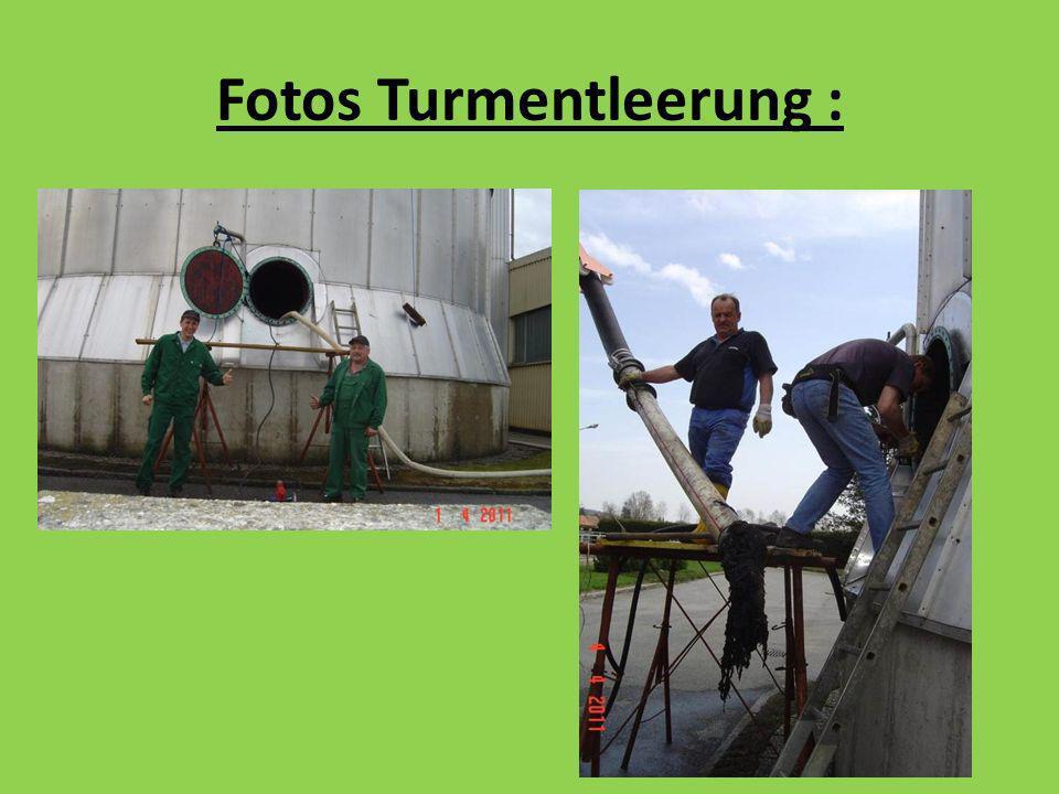 Fotos Turmentleerung :
