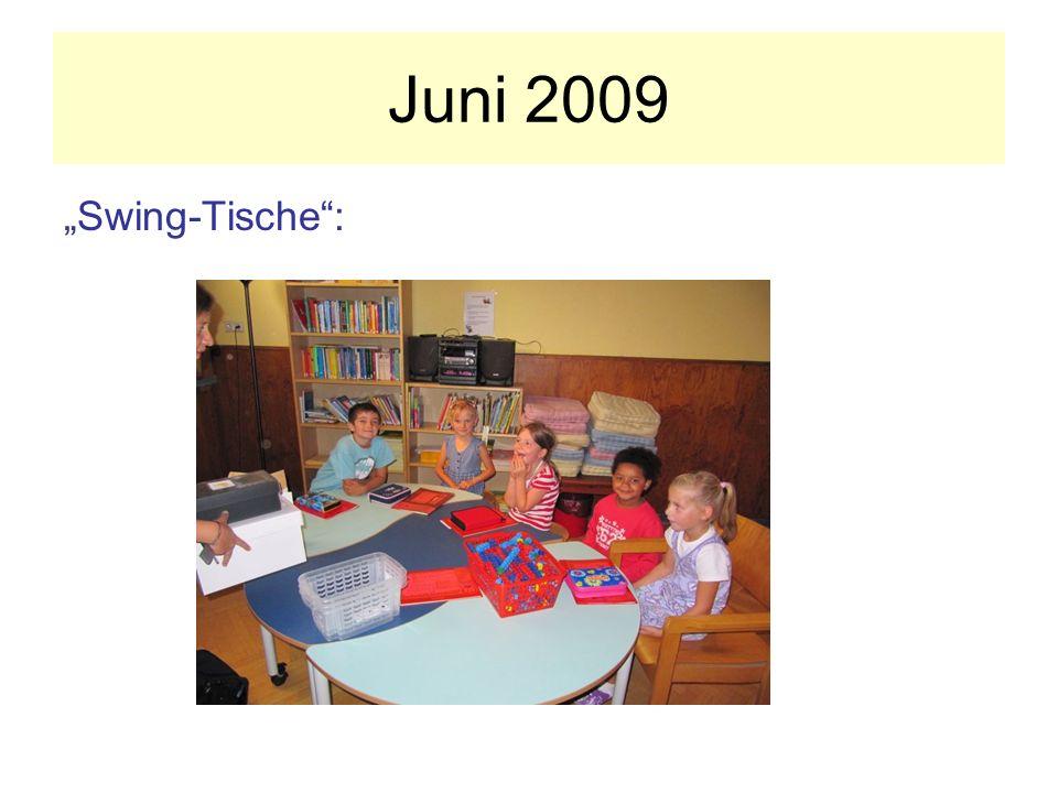 Juni 2009 Swing-Tische: