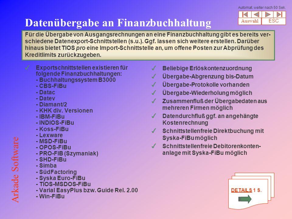 Datenübergabe an Finanzbuchhaltung 4Exportschnittstellen existieren für folgende Finanzbuchhaltungen: - Buchhaltungssystem B3000 - CBS-FiBu - Datac - Datev - Diamant/2 - KHK div.