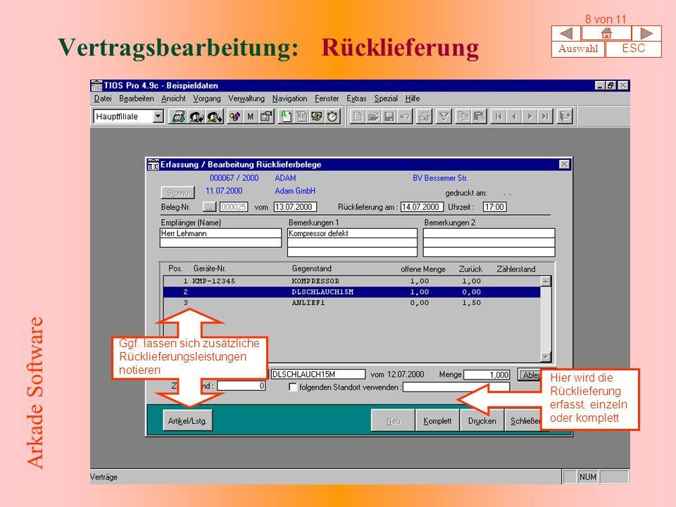 Vertragsbearbeitung: Rücklieferung Hier wird die Rücklieferung erfasst, einzeln oder komplett Ggf.