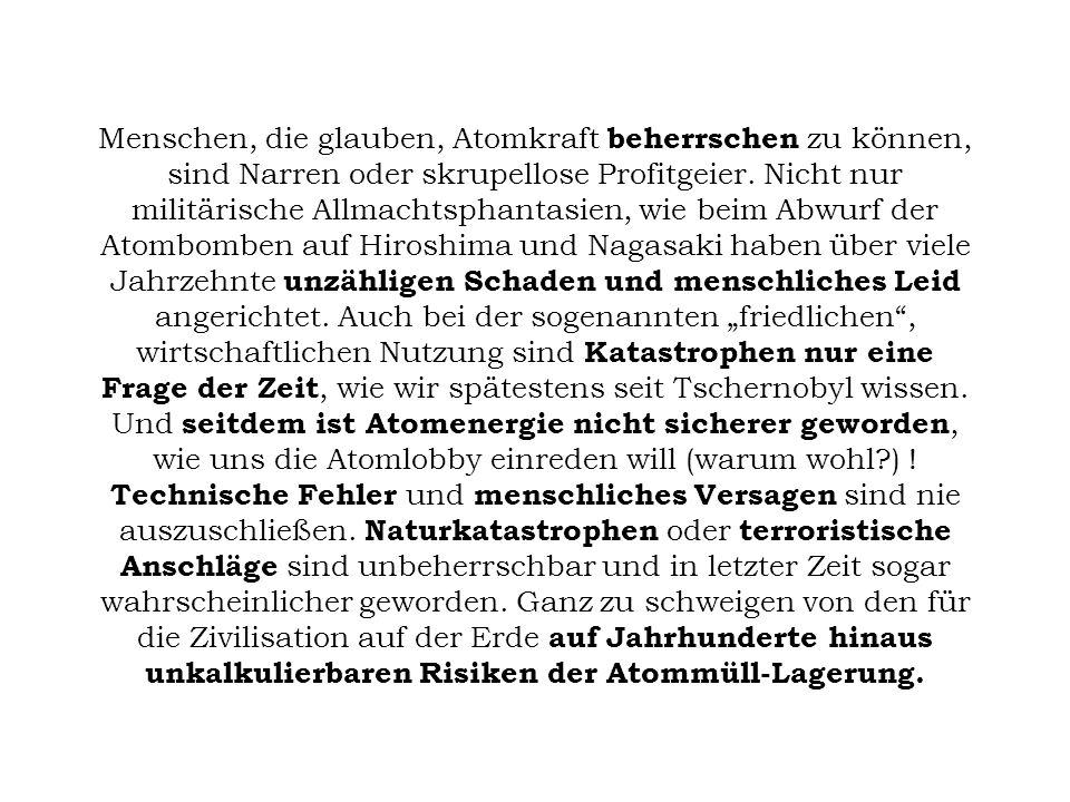 Risiken bei Wiederaufbereitung, Transport und Lagerung 21.10.1994 Estland, Lagerstätte für radioaktiven Müll in Tammiku: Metallgehäuse mit einer radioaktiven Cäsium137- Quelle wird gestohlen, es verstrahlt mehrere Menschen 07.05.1998 Spanien, Los Barrios: eine Cäsiumquelle wird in einem Stahlwerk eingeschmolzen; erhöhte Cäsium137-Werte werden noch in Frankreich und Italien gemessen 30.