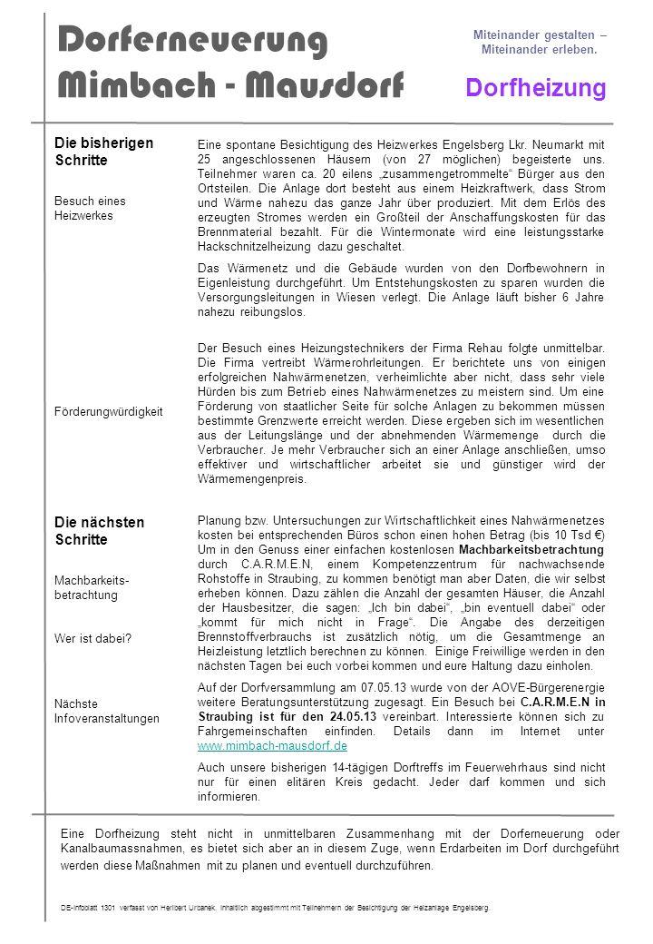 Dorferneuerung Mimbach - Mausdorf Miteinander gestalten – Miteinander erleben. Dorfheizung Eine spontane Besichtigung des Heizwerkes Engelsberg Lkr. N