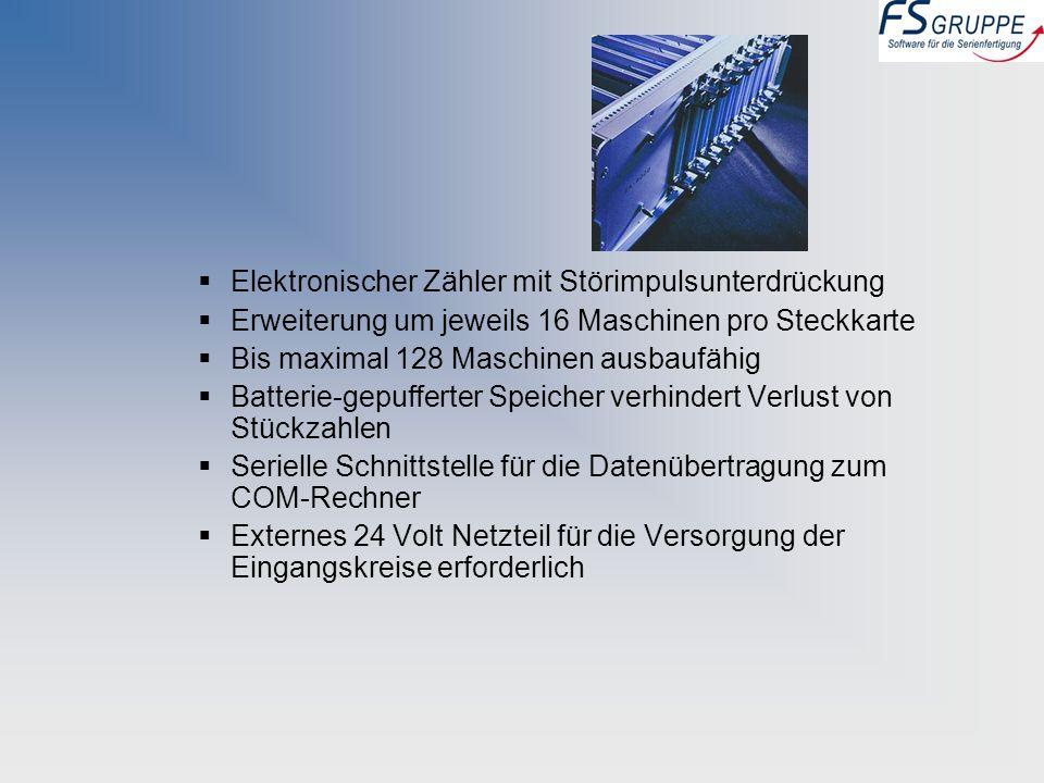 Elektronischer Zähler mit Störimpulsunterdrückung Erweiterung um jeweils 16 Maschinen pro Steckkarte Bis maximal 128 Maschinen ausbaufähig Batterie-ge