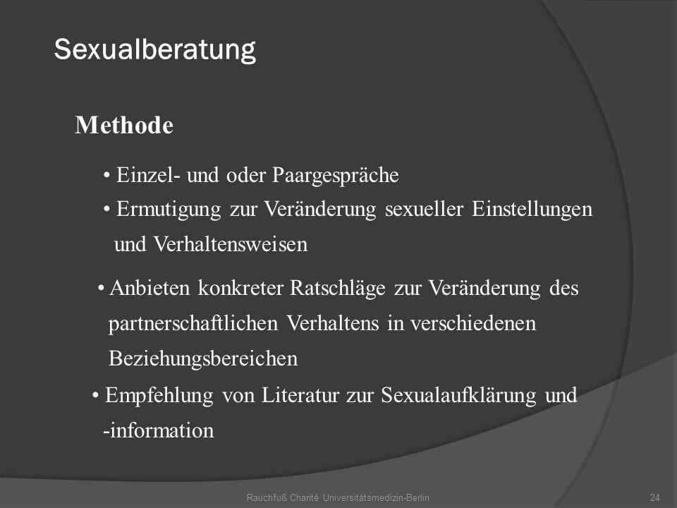 Rauchfuß Charité Universitätsmedizin-Berlin24 Sexualberatung Methode Empfehlung von Literatur zur Sexualaufklärung und -information Einzel- und oder P
