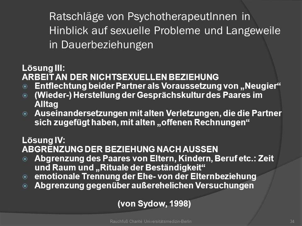 Rauchfuß Charité Universitätsmedizin-Berlin34 Ratschläge von PsychotherapeutInnen in Hinblick auf sexuelle Probleme und Langeweile in Dauerbeziehungen