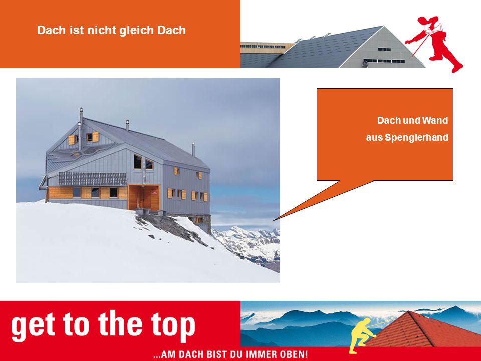 Dach ist nicht gleich Dach Dach und Wand aus Spenglerhand