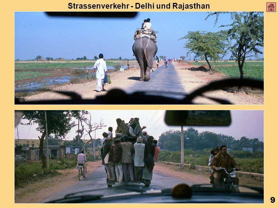9 Strassenverkehr - Delhi und Rajasthan