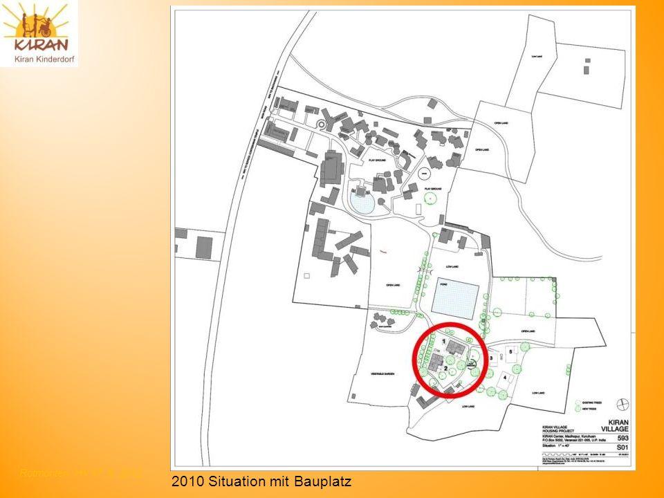 Rotmonten HV 17. 6. 2012 2010 Situation mit Bauplatz