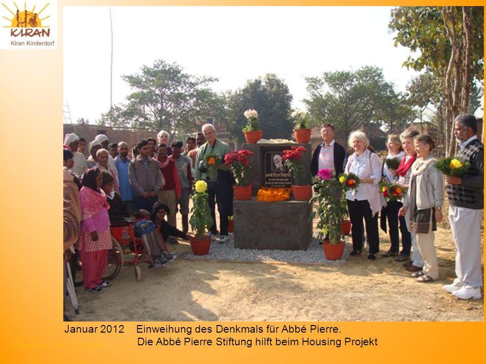 Rotmonten HV 17. 6. 2012 Januar 2012 Einweihung des Denkmals für Abbé Pierre. Die Abbé Pierre Stiftung hilft beim Housing Projekt