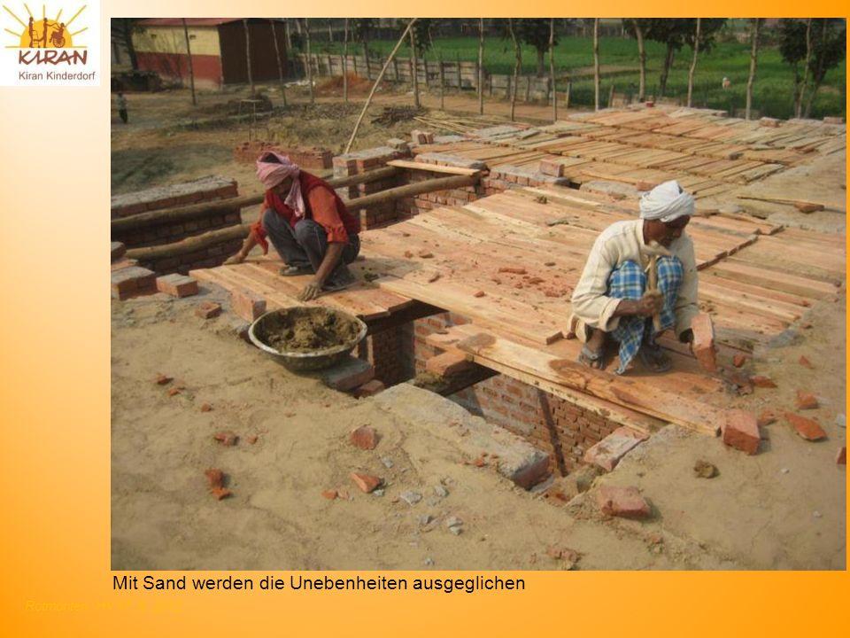 Rotmonten HV 17. 6. 2012 Mit Sand werden die Unebenheiten ausgeglichen