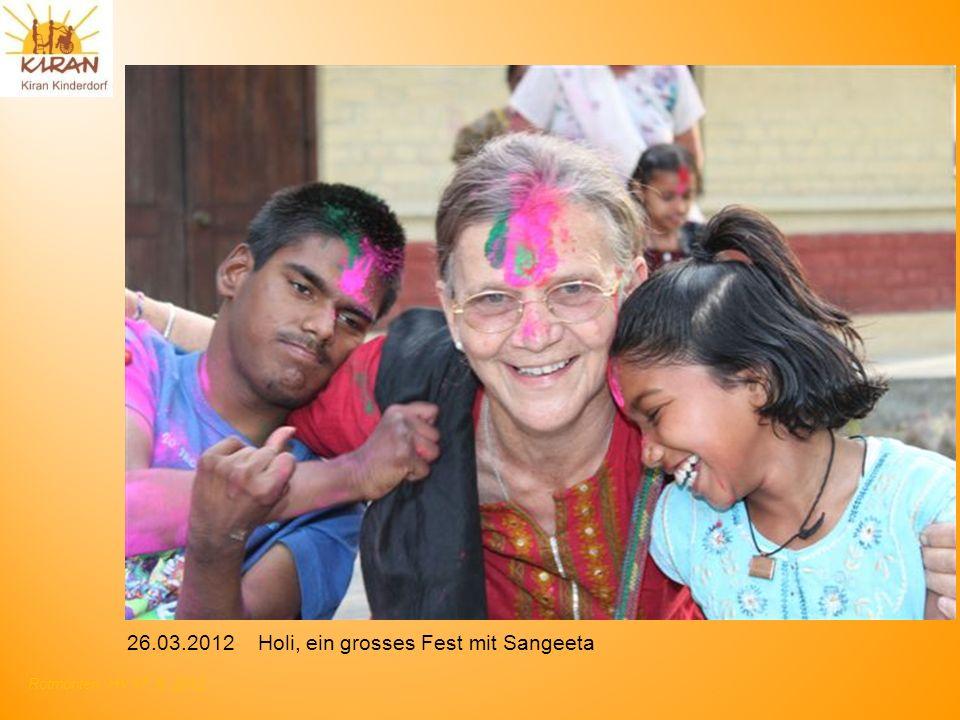 Rotmonten HV 17. 6. 2012 26.03.2012 Holi, ein grosses Fest mit Sangeeta