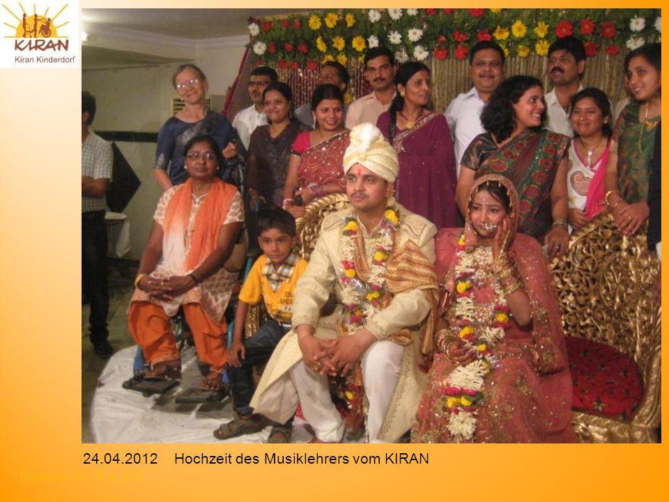 Rotmonten HV 17. 6. 2012 24.04.2012 Hochzeit des Musiklehrers vom KIRAN