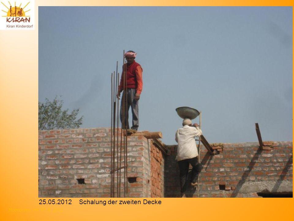 Rotmonten HV 17. 6. 2012 25.05.2012 Schalung der zweiten Decke