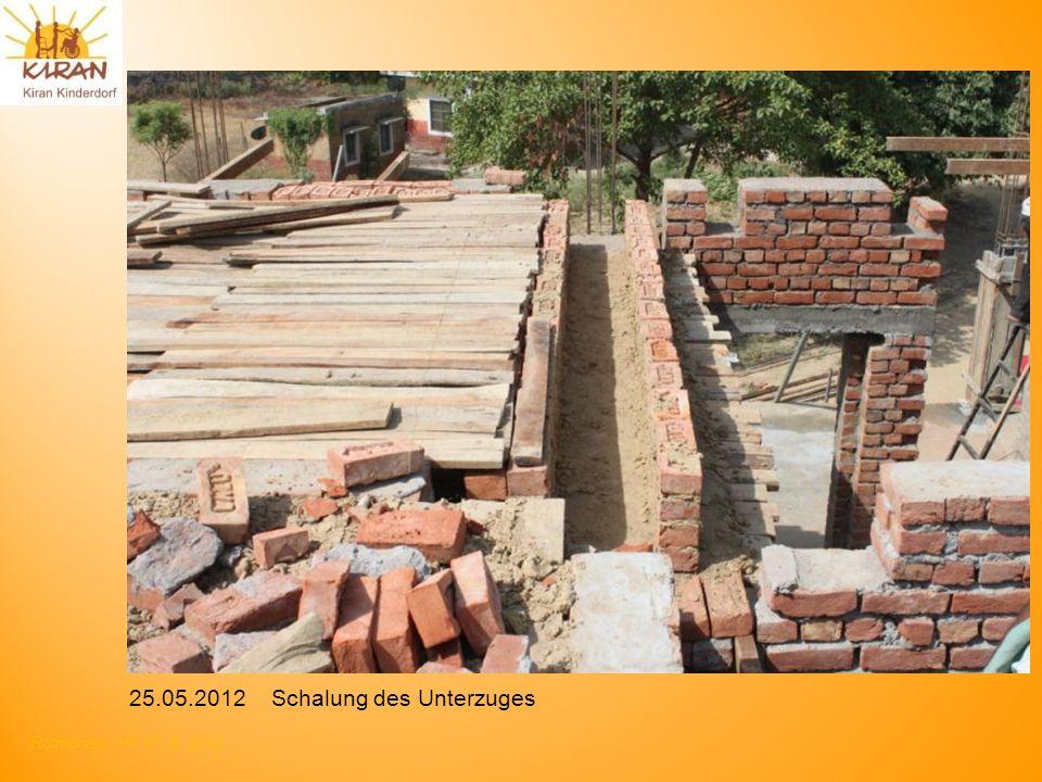 Rotmonten HV 17. 6. 2012 25.05.2012 Schalung des Unterzuges