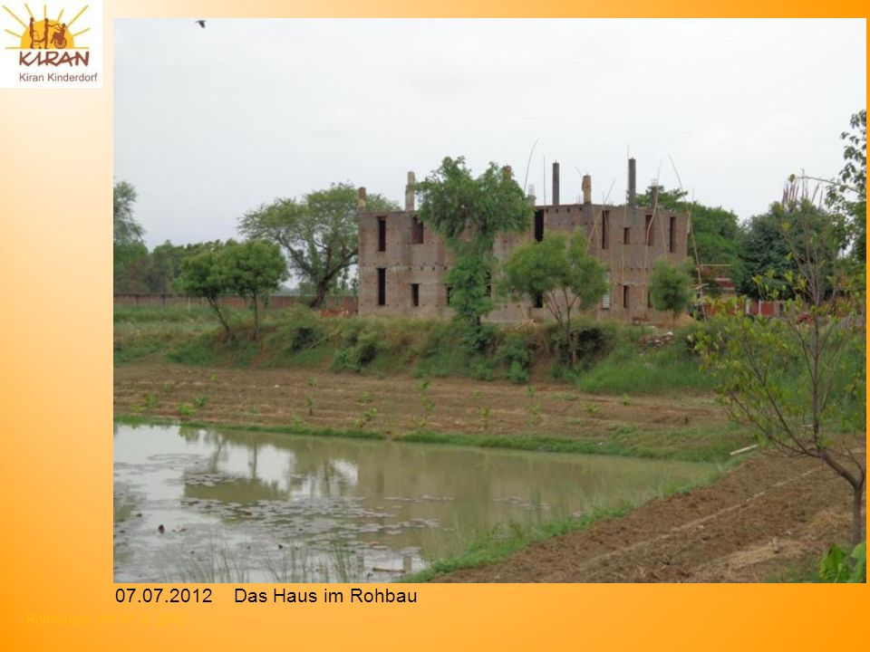 Rotmonten HV 17. 6. 2012 07.07.2012 Das Haus im Rohbau