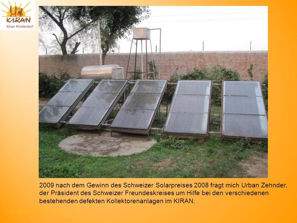 Rotmonten HV 17. 6. 2012 2009 nach dem Gewinn des Schweizer Solarpreises 2008 fragt mich Urban Zehnder, der Präsident des Schweizer Freundeskreises um