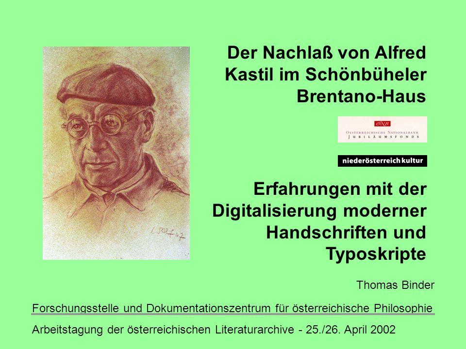 Forschungsstelle und Dokumentationszentrum für österreichische Philosophie Arbeitstagung der österreichischen Literaturarchive - 25./26.