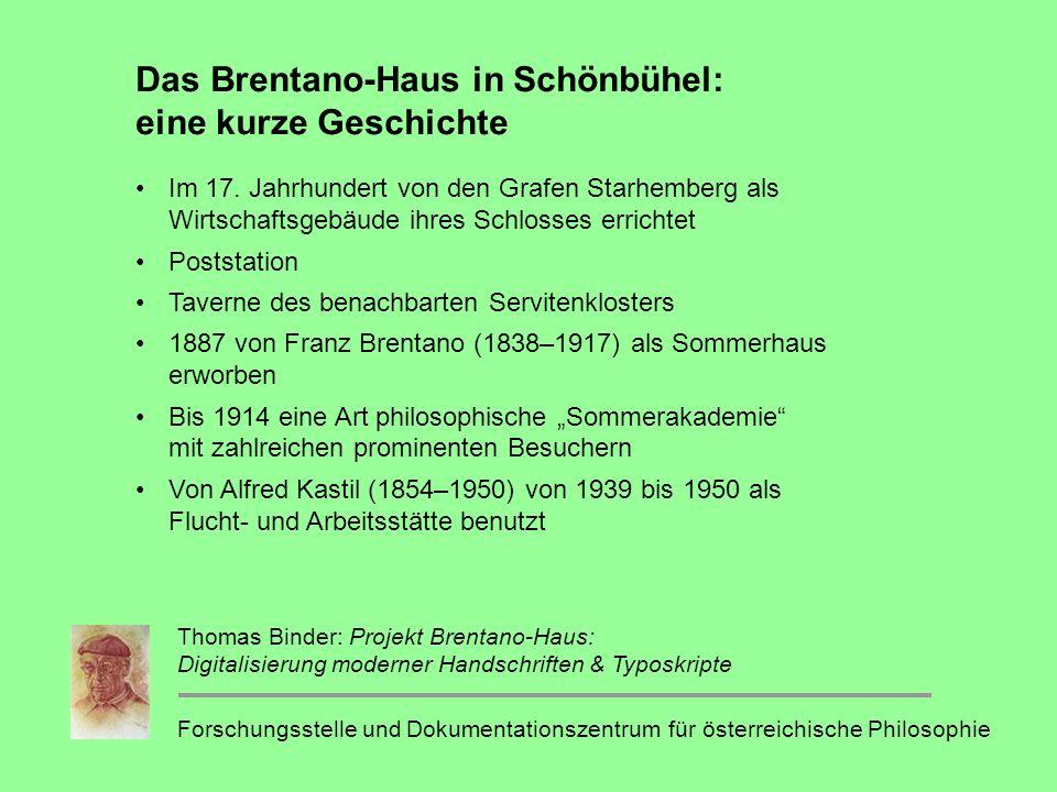 Das Brentano-Haus in Schönbühel: eine kurze Geschichte Im 17.