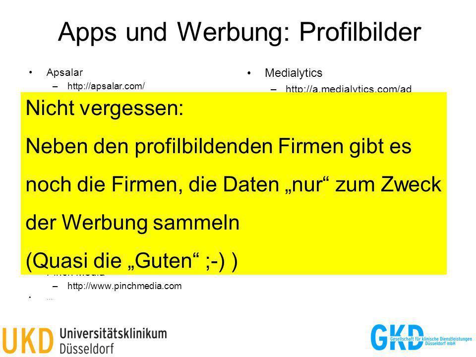 Apps und Werbung: Profilbilder Apsalar –http://apsalar.com/ Claritics –http://claritics.com/ Flurry –http://www.flurry.com Localytics –http://www.loca