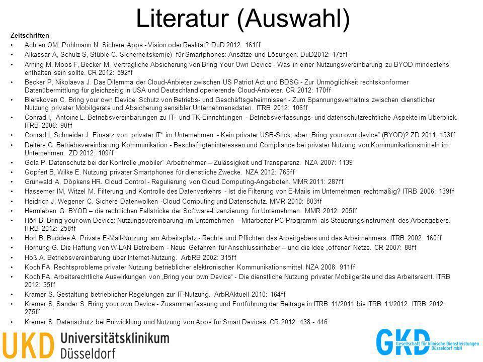 Literatur (Auswahl) Zeitschriften Achten OM, Pohlmann N. Sichere Apps - Vision oder Realität? DuD 2012: 161ff Alkassar A, Schulz S, Stüble C. Sicherhe