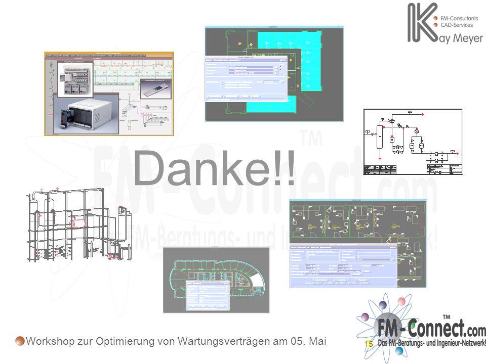 15 Danke!! Workshop zur Optimierung von Wartungsverträgen am 05. Mai