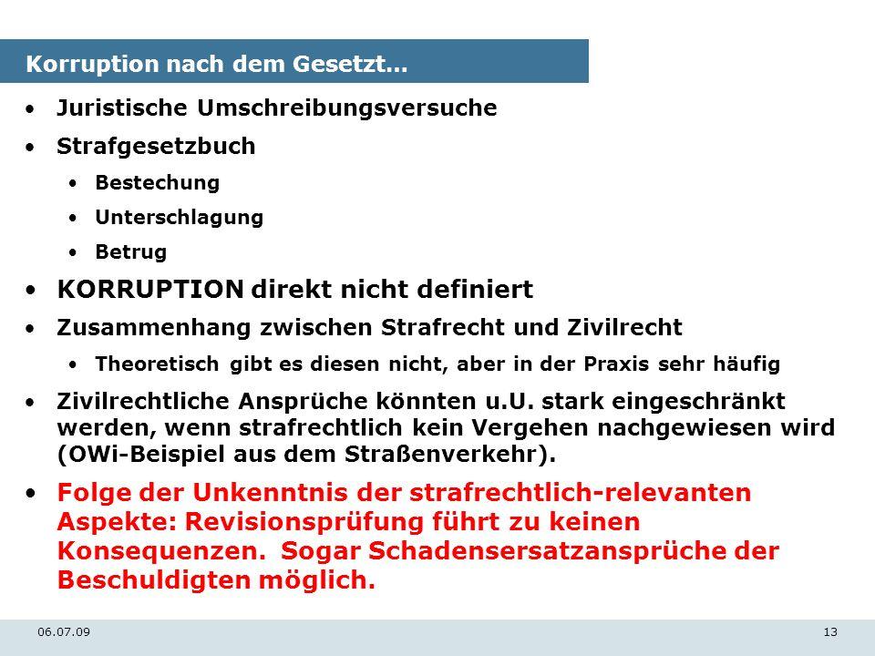 06.07.0913 Korruption nach dem Gesetzt… Juristische Umschreibungsversuche Strafgesetzbuch Bestechung Unterschlagung Betrug KORRUPTION direkt nicht def