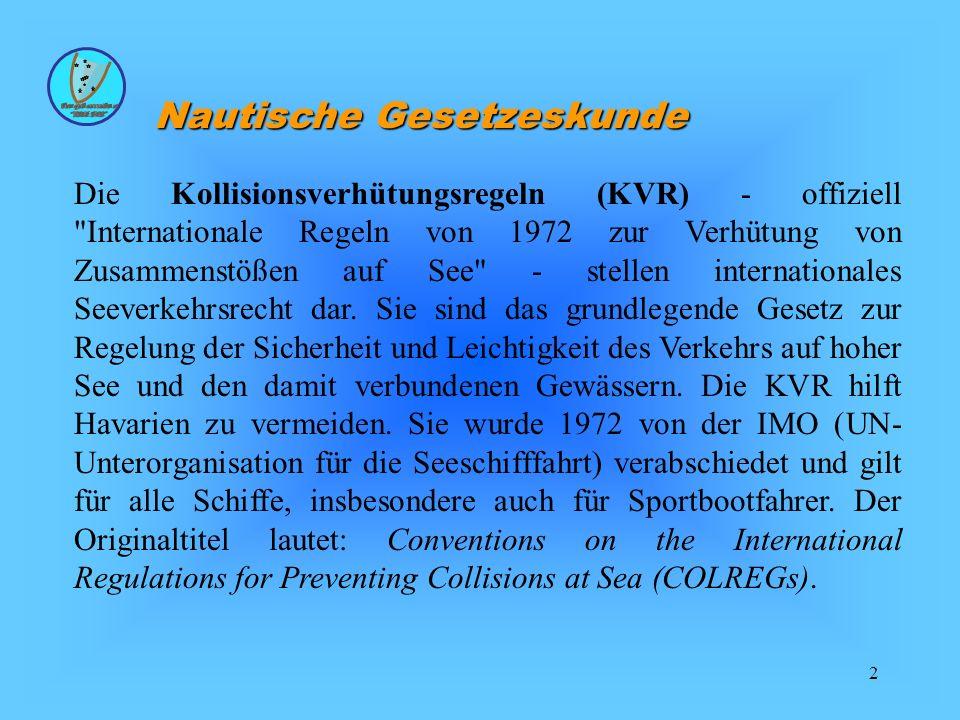 2 Die Kollisionsverhütungsregeln (KVR) - offiziell