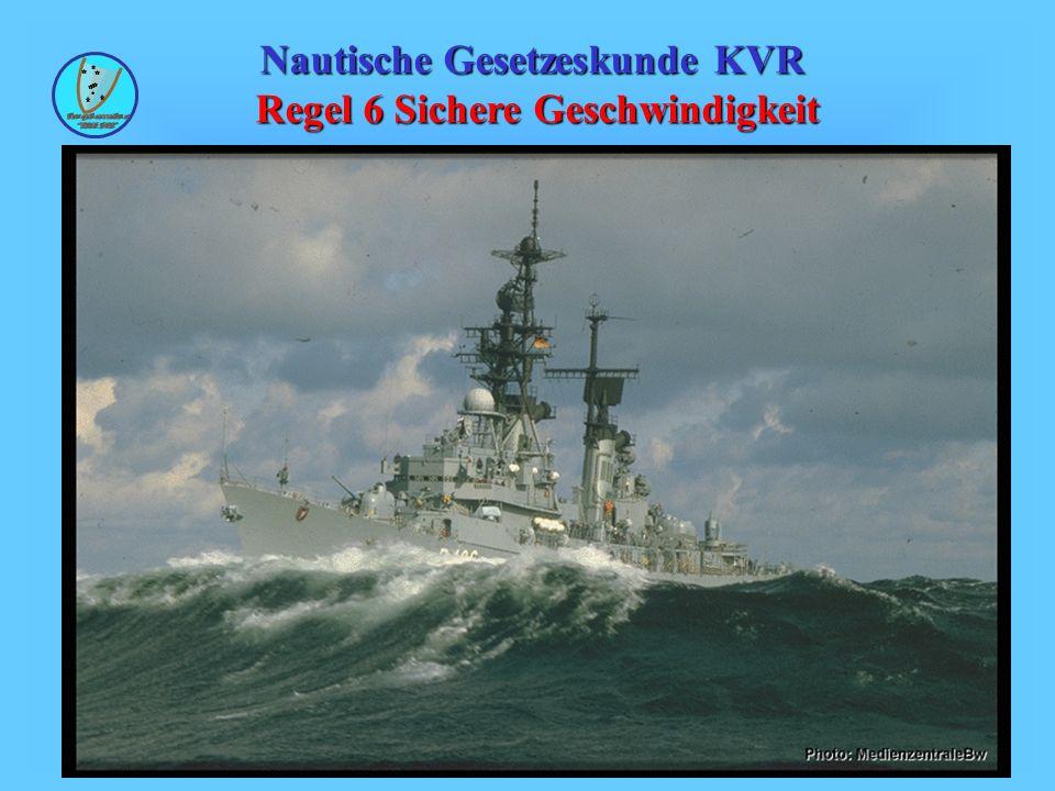 45 Wind- und Seegangsverhältnisse Setzt wieder voraus, dass der Schiffsführer mit dem Verhalten seines Schiffes vertraut ist.