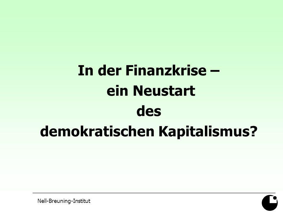 Nell-Breuning-Institut In der Finanzkrise – ein Neustart des demokratischen Kapitalismus