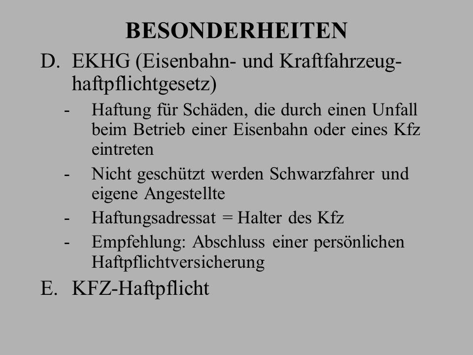 BESONDERHEITEN D.EKHG (Eisenbahn- und Kraftfahrzeug- haftpflichtgesetz) -Haftung für Schäden, die durch einen Unfall beim Betrieb einer Eisenbahn oder