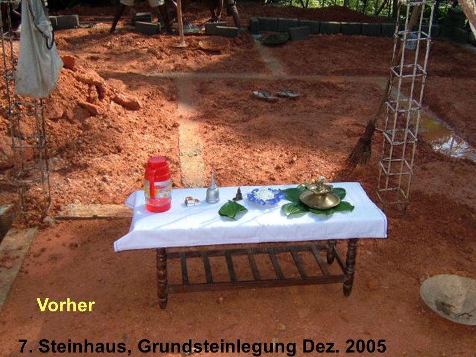 7. Steinhaus, Grundsteinlegung Dez. 2005 Vorher