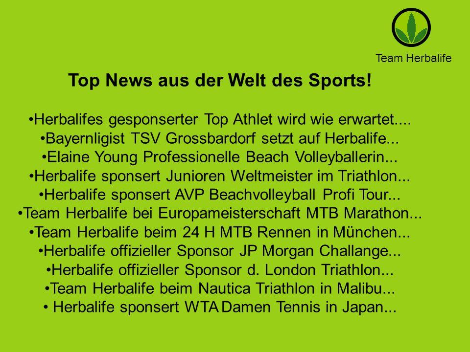 Team Herbalife Top News aus der Welt des Sports! Herbalifes gesponserter Top Athlet wird wie erwartet.... Bayernligist TSV Grossbardorf setzt auf Herb