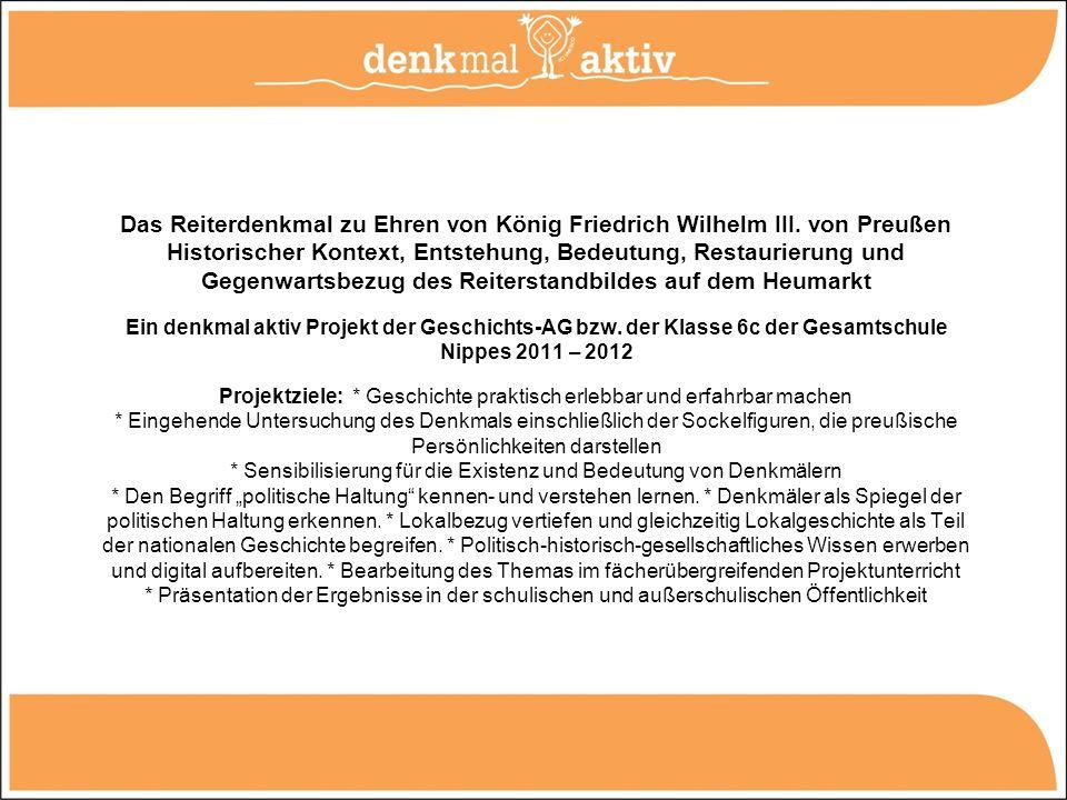 Das Reiterdenkmal zu Ehren von König Friedrich Wilhelm III. von Preußen Historischer Kontext, Entstehung, Bedeutung, Restaurierung und Gegenwartsbezug