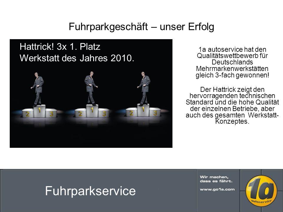 Fuhrparkgeschäft – unser Erfolg 1a autoservice hat den Qualitätswettbewerb für Deutschlands Mehrmarkenwerkstätten gleich 3-fach gewonnen.