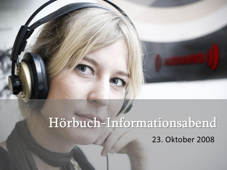 Hörbuch-Informationsabend 23. Oktober 2008