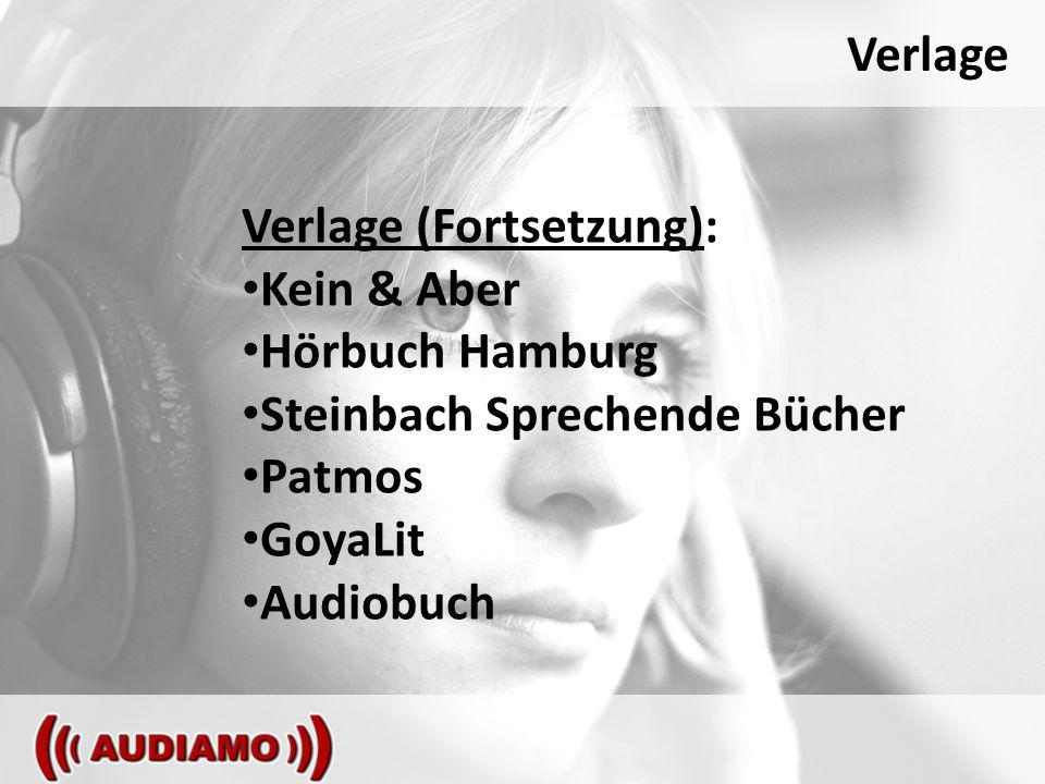 Verlage Verlage (Fortsetzung): Kein & Aber Hörbuch Hamburg Steinbach Sprechende Bücher Patmos GoyaLit Audiobuch