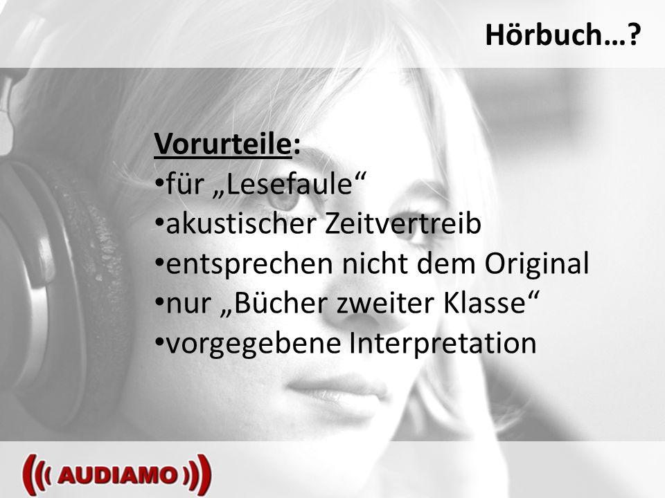 Hörbuch….Hörbücher sind AUDIO-Produktionen mit gesprochenen Wort im Mittelpunkt.