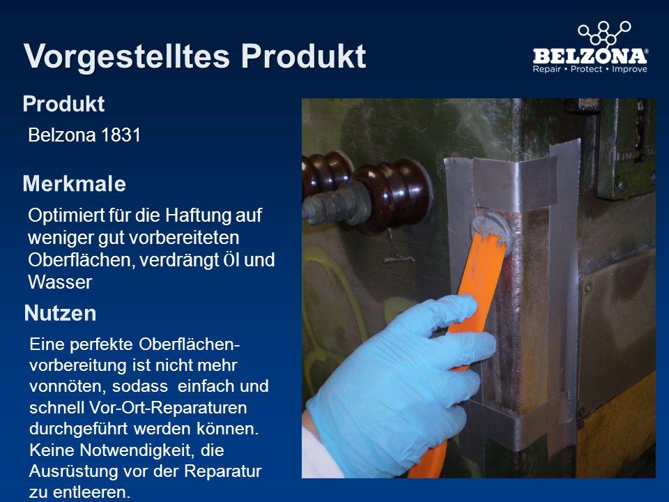 Produkt Merkmale Nutzen Vorgestelltes Produkt Belzona 1831 Optimiert für die Haftung auf weniger gut vorbereiteten Oberflächen, verdrängt Ӧ l und Wass