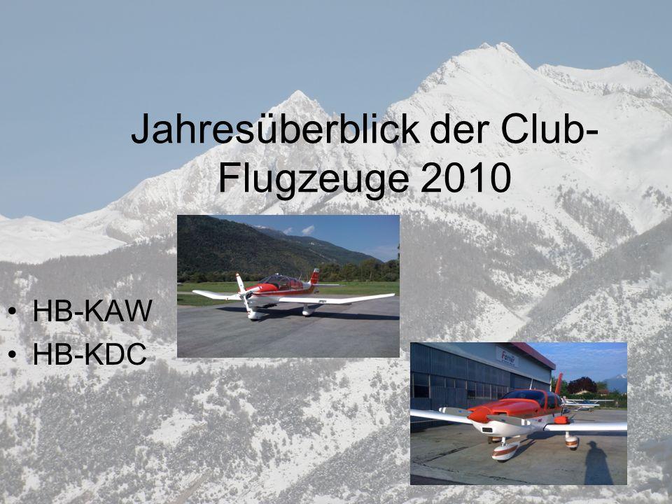 Jahresüberblick der Club- Flugzeuge 2010 HB-KAW HB-KDC