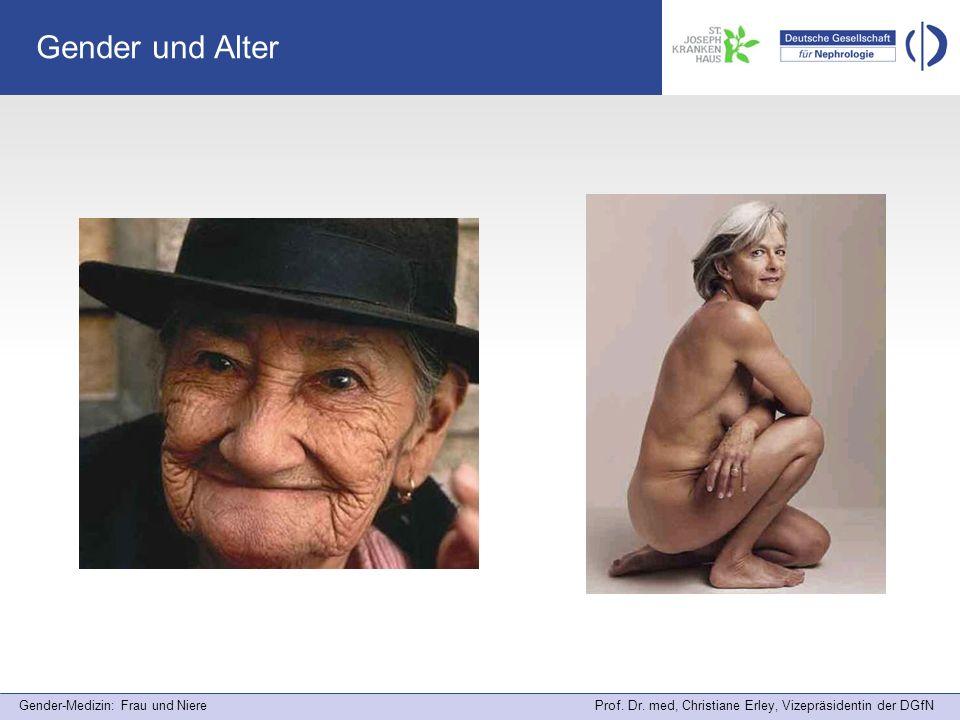 Gender-Medizin: Frau und Niere Prof. Dr. med, Christiane Erley, Vizepräsidentin der DGfN Gender und Alter