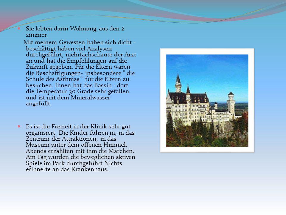 Die Kinderklinik hat ihnen angenehm verwundert. Dieses riesige Gebäude, das von den Stellendem mittelalterlichen Ritterschloss ähnlich ist. Die Repara