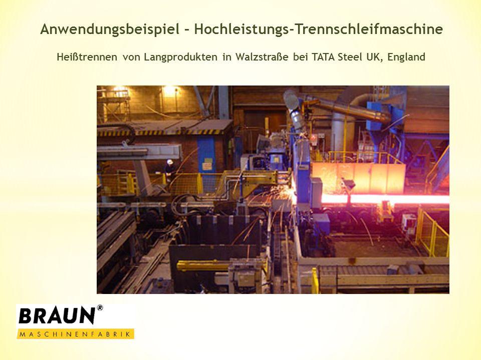 Anwendungsbeispiel – Hochleistungs-Trennschleifmaschine Heißtrennen von Langprodukten in Walzstraße bei TATA Steel UK, England