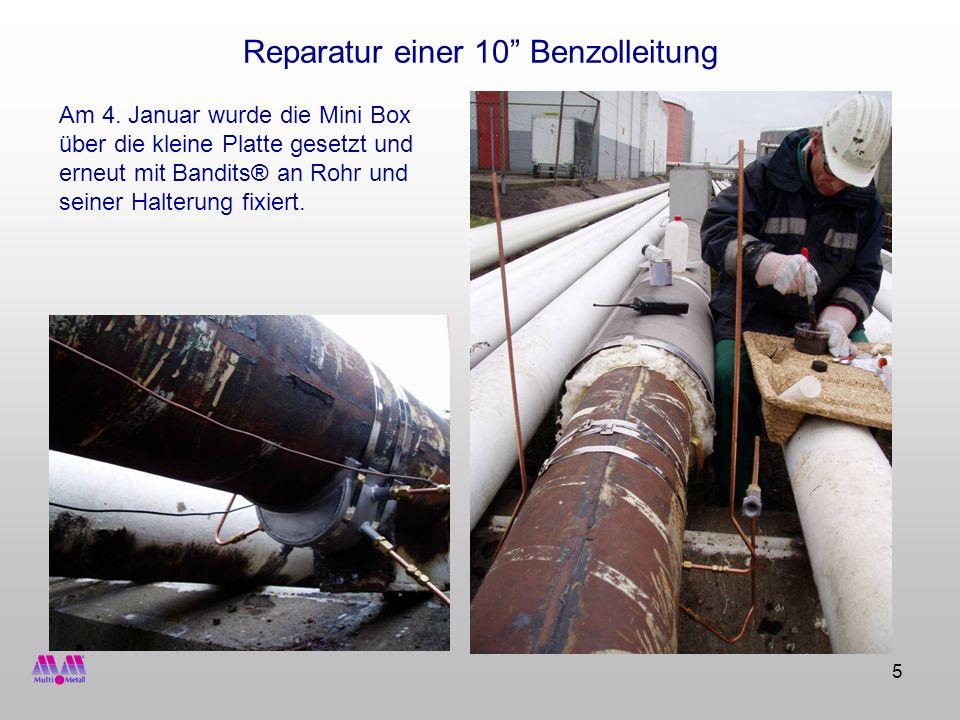 6 Reparatur einer 10 Benzolleitung Alle Nähte wurden mit MM-metall SS- Stahl und Härter rot zur schnelleren Härtung verschlossen.
